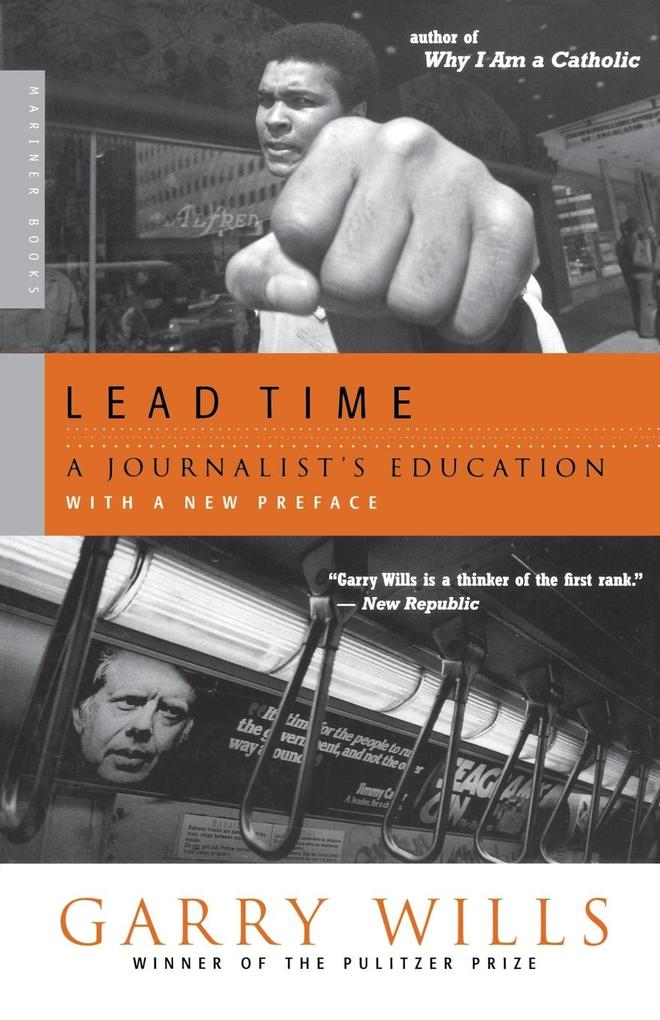Lead Time: A Journalist's Education als Taschenbuch
