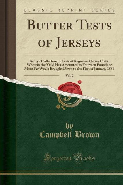 Butter Tests of Jerseys, Vol. 2 als Taschenbuch...
