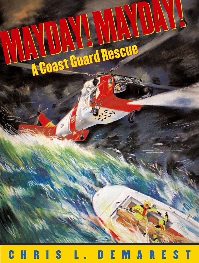 Mayday!: A Coast Guard Rescue als Buch