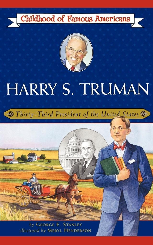Harry S. Truman: Thirty-Third President of the United States als Taschenbuch