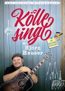 Kölle singt mit Björn Heuser