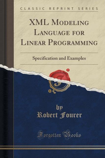 XML Modeling Language for Linear Programming al...