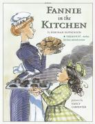 Fannie in the Kitchen: The Whole Story from Soup to Nuts of How Fannie Farmer Invented Recipes with Precise Measurements als Taschenbuch