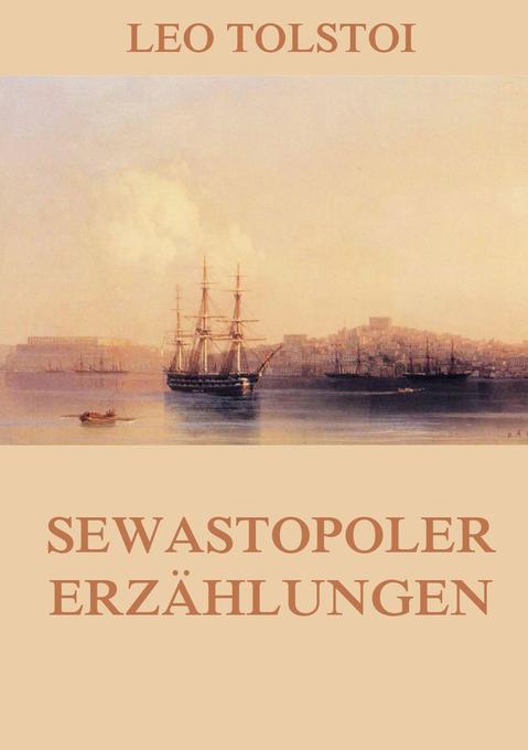 Sewastopoler Erzählungen als Buch