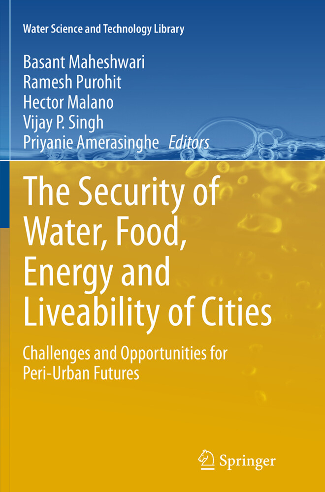 The Security of Water, Food, Energy and Liveabi...