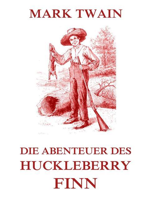 Die Abenteuer des Huckleberry Finn als Buch
