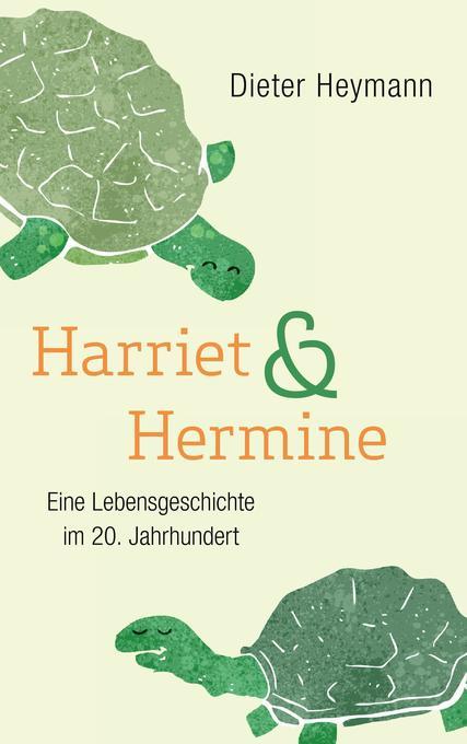 Harriet und Hermine als Buch (kartoniert)