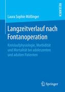 Langzeitverlauf nach Fontanoperation