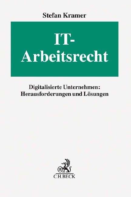 IT-Arbeitsrecht als Buch von Frank Bongers, Phi...