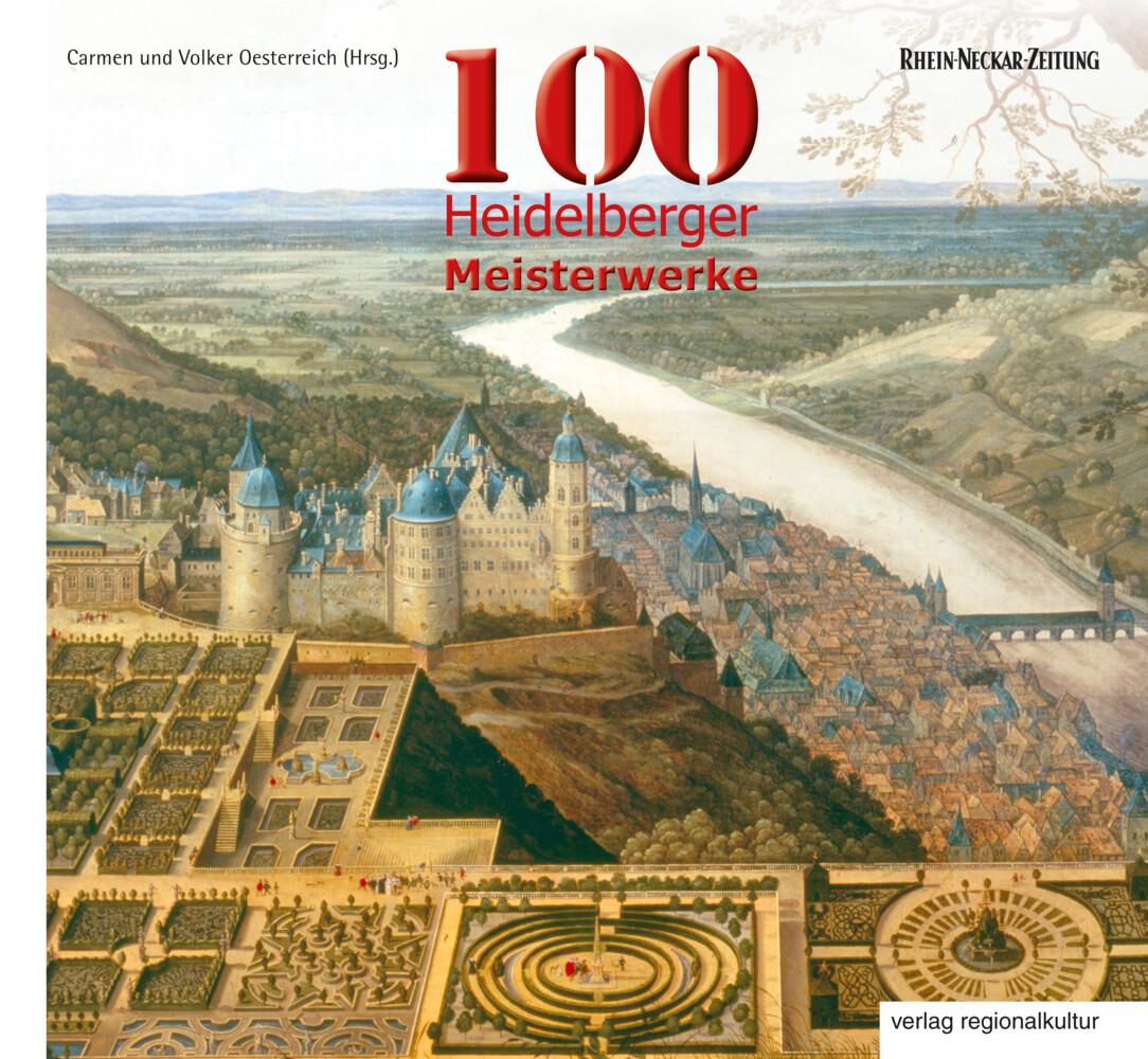 100 Heidelberger Meisterwerke als Buch von