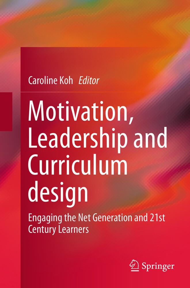 Motivation, Leadership and Curriculum Design al...