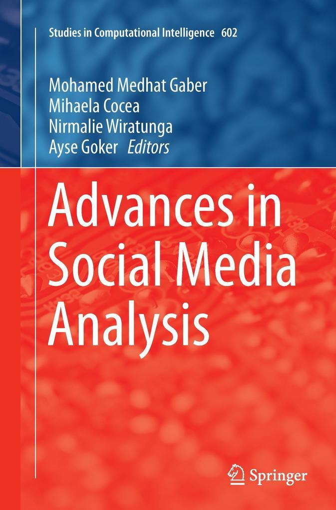 Advances in Social Media Analysis als Buch von