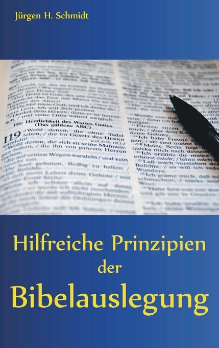 Hilfreiche Prinzipien der Bibelauslegung als Buch