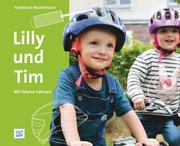 Lilly und Tim - Wir fahren Fahrrad