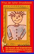 Fitus, der Sylter Strandkobold - Ein Portrait zum Kennenlernen
