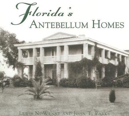 Florida's Antebellum Homes als Taschenbuch