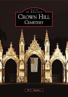 Crown Hill Cemetery als Taschenbuch
