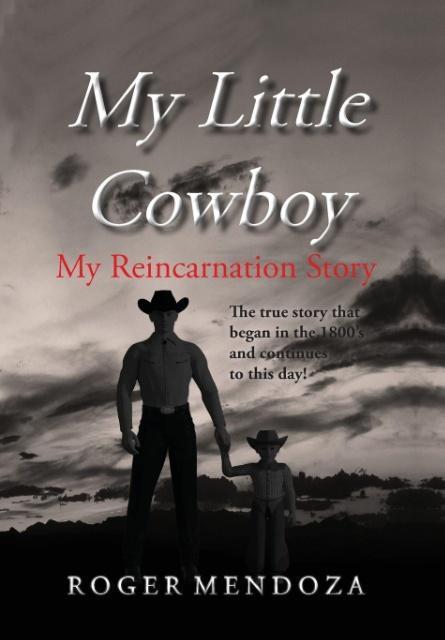 My Little Cowboy als Buch von Roger Mendoza