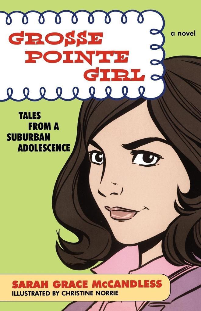 Grosse Pointe Girl als Taschenbuch