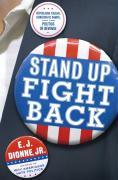 Stand Up Fight Back: Republican Toughs, Democratic Wimps, and the Politics of Revenge als Buch