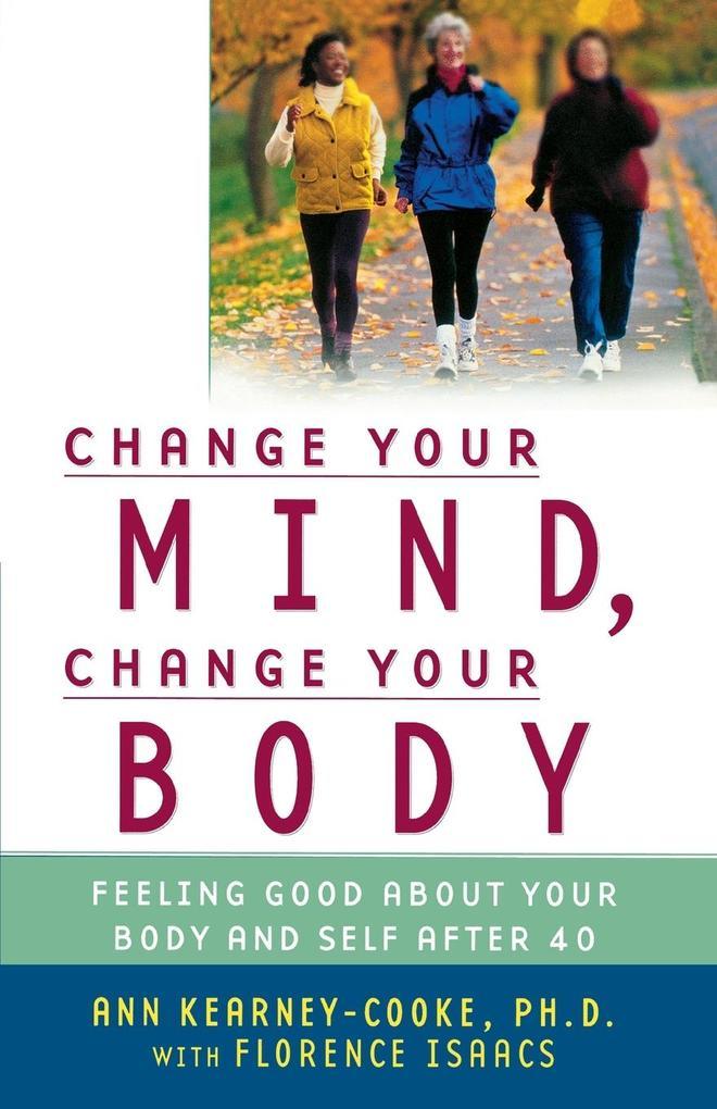 Change Your Mind, Change Your Body als Taschenbuch