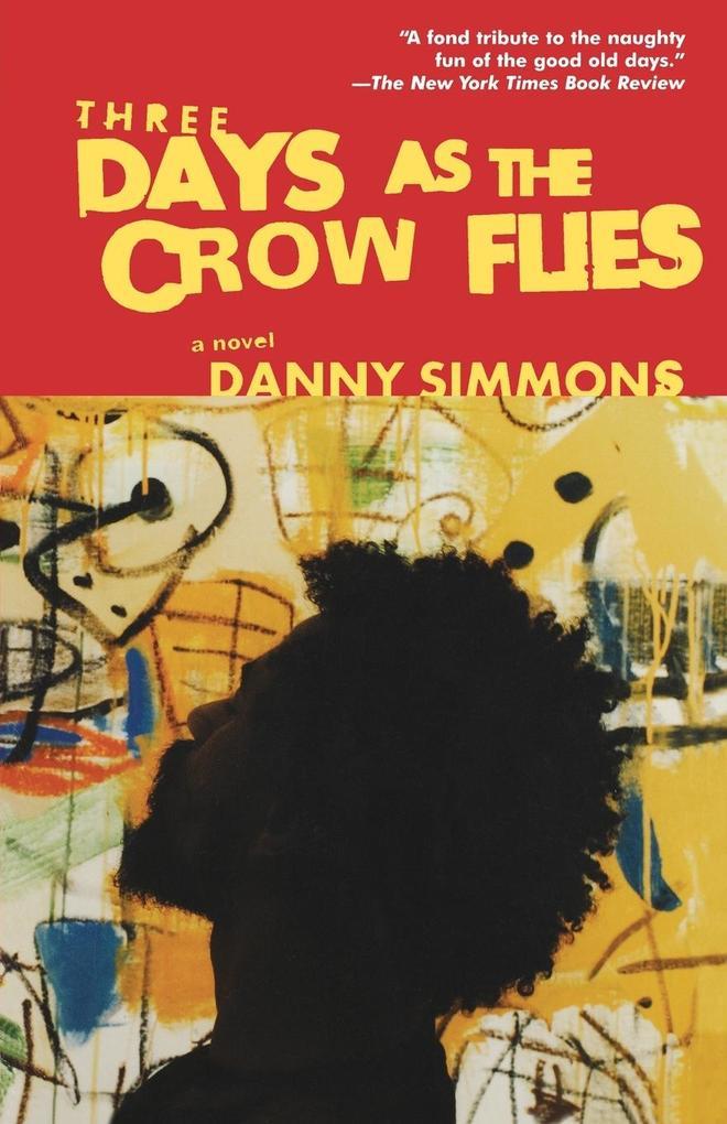 Three Days as the Crow Flies als Buch