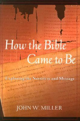 How the Bible Came to be als Taschenbuch
