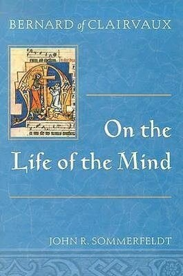 Bernard of Clairvaux on the Life of the Mind als Taschenbuch