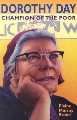 Dorothy Day: Champion of the Poor als Taschenbuch