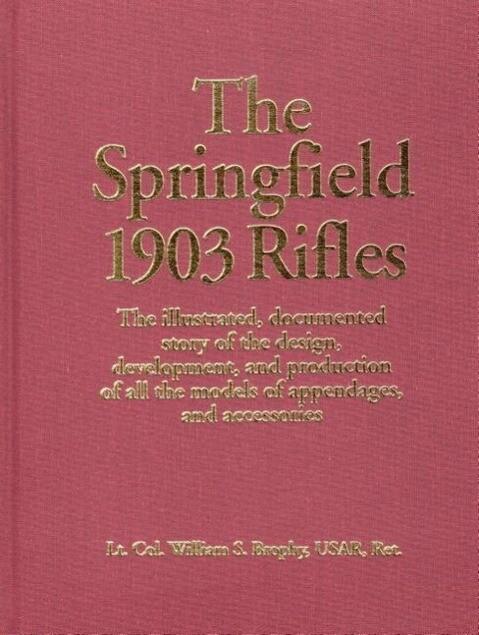 Springfield 1903 Rifles als Buch