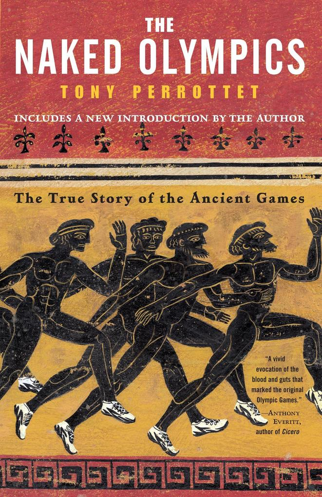 The Naked Olympics: The True Story of the Ancient Games als Taschenbuch