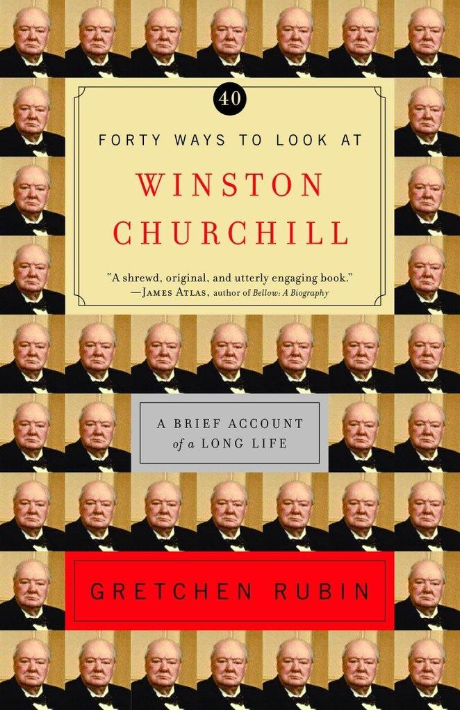 Forty Ways to Look at Winston Churchill: A Brief Account of a Long Life als Taschenbuch