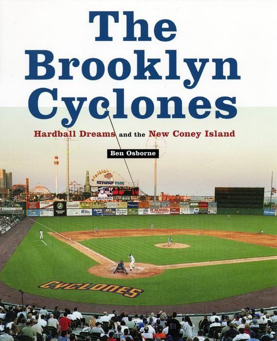 The Brooklyn Cyclones: Hardball Dreams and the New Coney Island als Buch