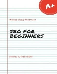 Seo for Beginners als eBook Download von Sheba ...