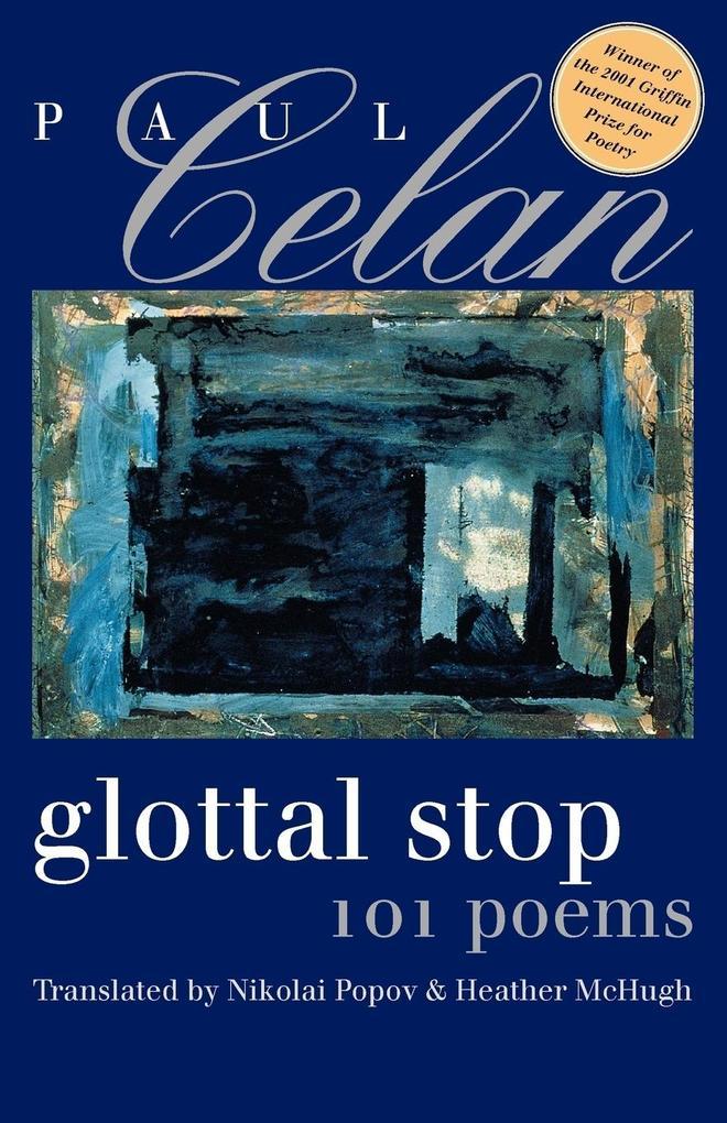 Glottal Stop: 101 Poems als Taschenbuch