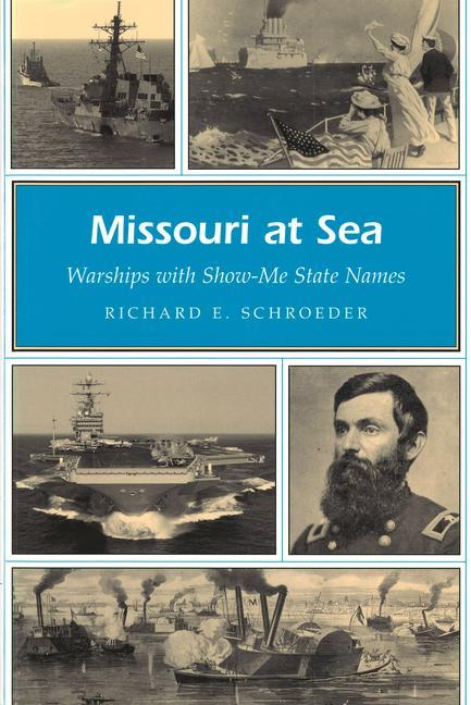 Missouri at Sea: Warships with Show-Me State Names als Taschenbuch