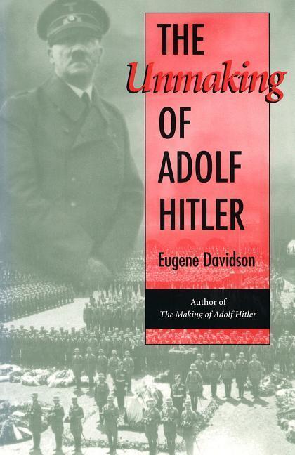 The Unmaking of Adolf Hitler als Taschenbuch