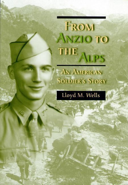 From Anzio to the Alps: An American Soldier's Story als Buch