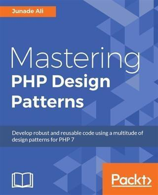 Mastering PHP Design Patterns als eBook Downloa...