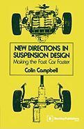 New Directions in Suspension Design: Making the Fast Car Faster als Buch
