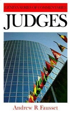Judges: A Critical and Expository Commentary als Buch (gebunden)