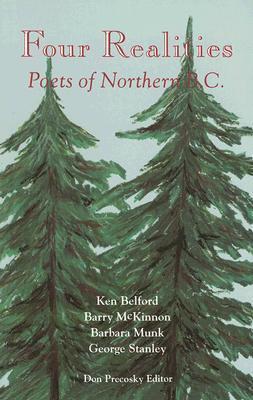 Four Realities: Poets of Northern B.C. als Taschenbuch