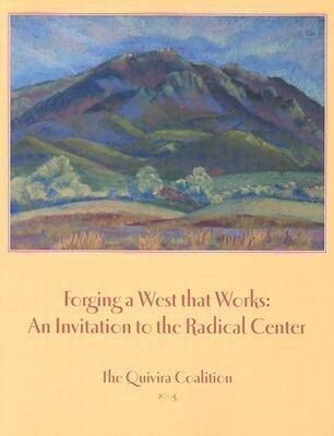 Forging a West That Works: An Invitation to the Radical Center als Taschenbuch