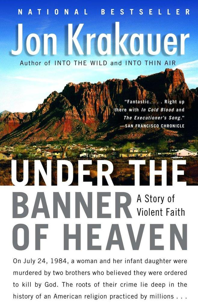 Under the Banner of Heaven: A Story of Violent Faith als Taschenbuch