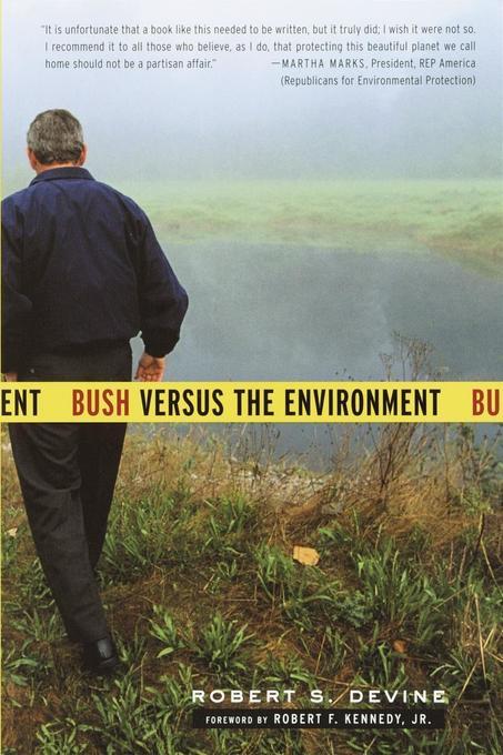 Bush Versus the Environment als Taschenbuch