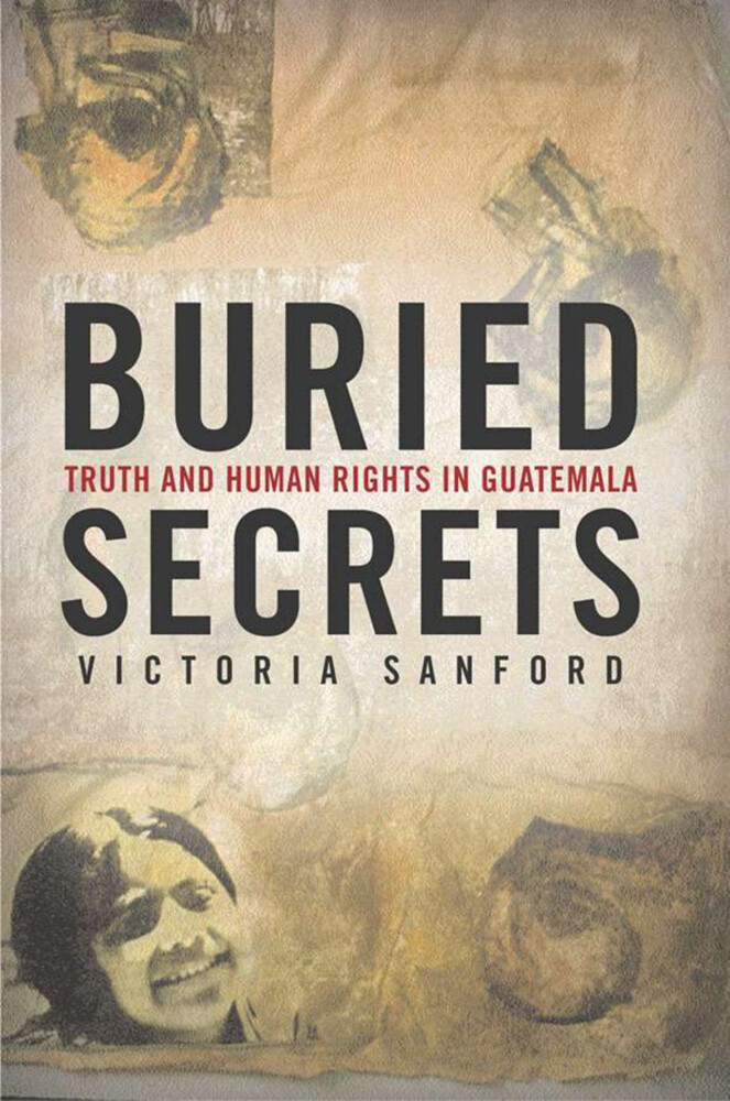 Buried Secrets: Truth and Human Rights in Guatemala als Taschenbuch