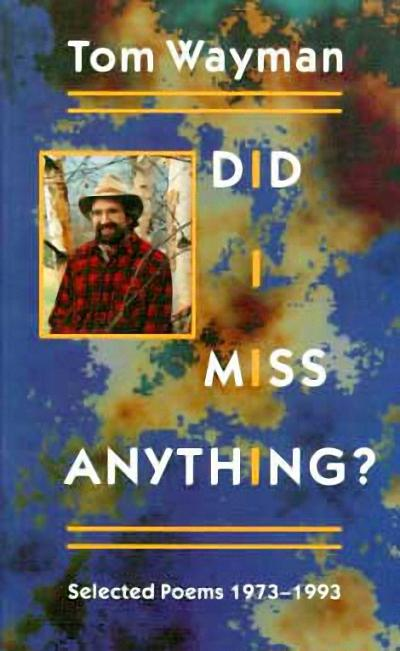 Did I Miss Anything?: Selected Poems 1973-1993 als Taschenbuch