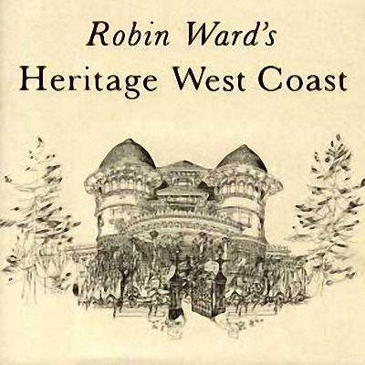Robin Ward's Heritage West Coast als Buch