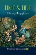 Raincoast Chronicles 16: Time & Tide: A History of Telegraph Cove