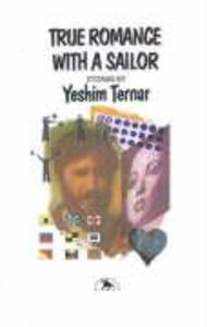 True Romance with a Sailor als Taschenbuch